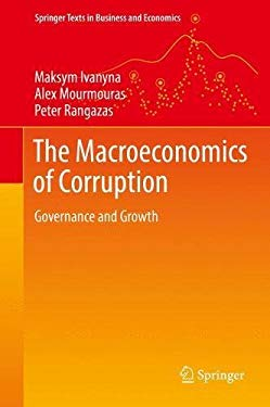 The Macroeconomics of Corruption: Governance and Growth (Springer Texts in Business and Economics)