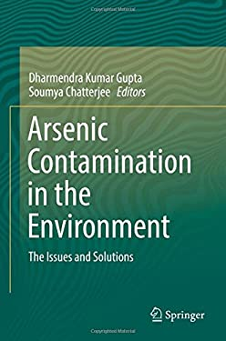Arsenic Contamination in the Environment: The Issues and Solutions