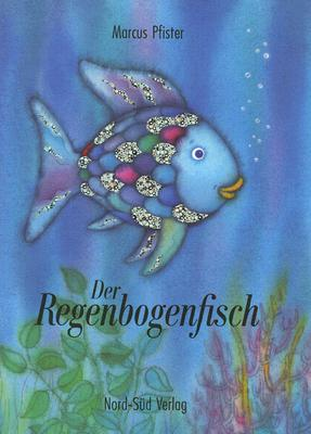 Der Regenbogenfisch 9783314007163