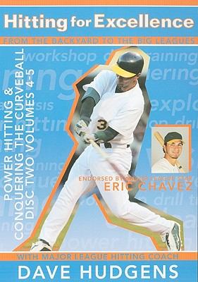 Hitting for Excellence: Disc Two, Volumes 4-5: Power Hitting & Conquering the Curveball