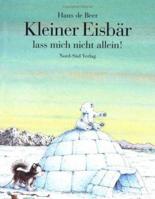 Klein Eisbar Las Mich (Lit Pol Husk 9783314009556
