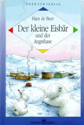 Kleine Eisbar Angsthase 9783314000003