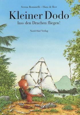 Kleiner Dodo, Lass Den Drachen Fliegen! 9783314008252