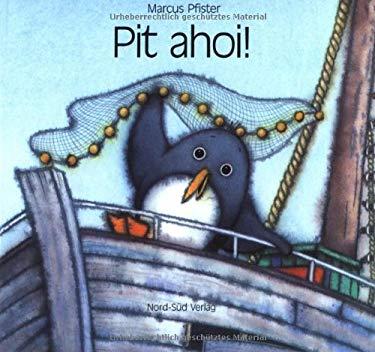 Pit Ahoi! (Gr: Penguin Pete, Ahoy!) 9783314006005