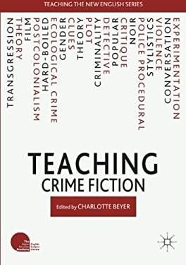 Teaching Crime Fiction (Teaching the New English)