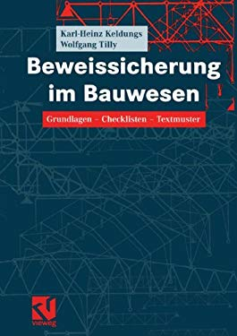 Beweissicherung Im Bauwesen: Grundlagen Checklisten Textmuster 9783322802552