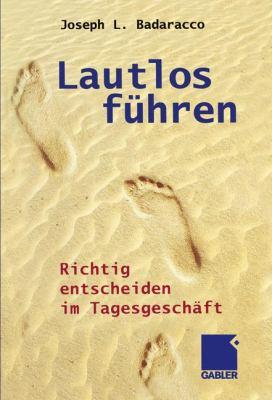 Lautlos F Hren: Richtig Entscheiden Im Tagesgesch FT 9783322824158