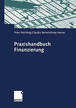 Praxishandbuch Finanzierung 9783322844149