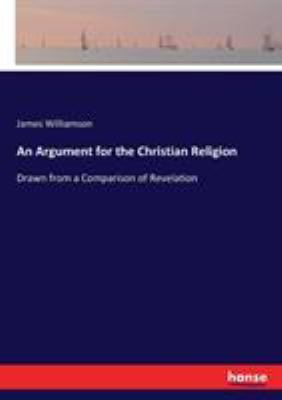 An Argument for the Christian Religion