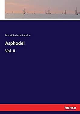 Asphodel: Vol. II