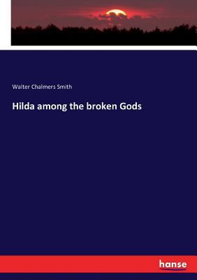 Hilda among the broken Gods