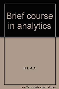 Brief course in analytics