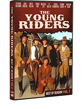 Young Riders: Best of Season 1 Vol 2 (Stephen Baldwin, Josh Brolin and Ty Miller)