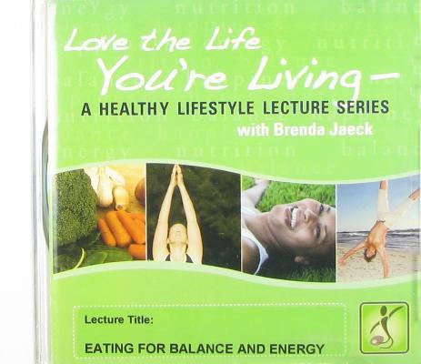 Eating for Balance and Energy