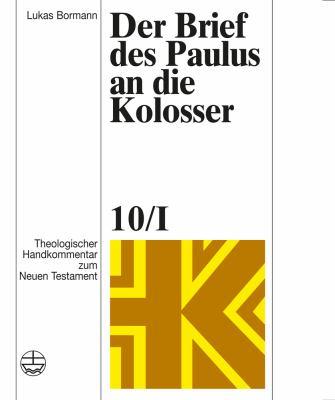 Der Brief Des Paulus an Die Kolosser 9783374030545
