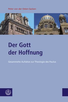 Der Gott Der Hoffnung: Gesammelte Aufsatze Zur Theologie Des Paulus 9783374030866