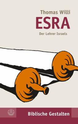Esra: Der Lehrer Israels 9783374030491