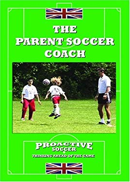 The Parent Soccer Coach