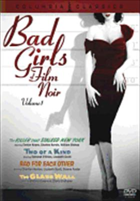 Bad Girls of Film Noir: Volume 1