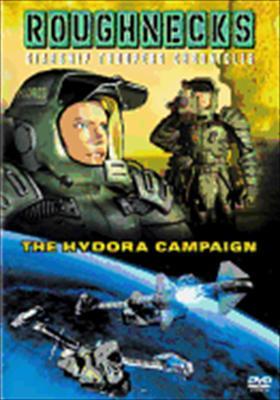 Roughnecks: The Hydora Campaign