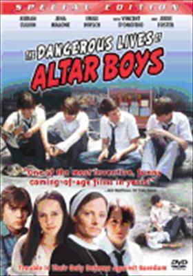 The Dangerous Lives of Altar Boys 0043396103832