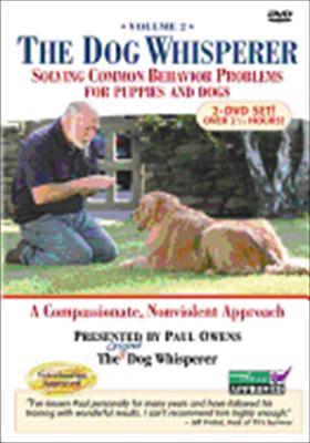 The Dog Whisperer Volume 2: Solving Common Behavior Problems