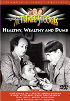 Three Stooges: Healthy, Wealthy & Dumb 0043396059221