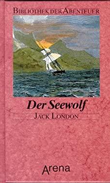 Der Seewolf Bibliothek der Abenteuer - n/a