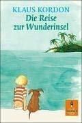 Die Reise Zur Wunderinsel (German Edition)