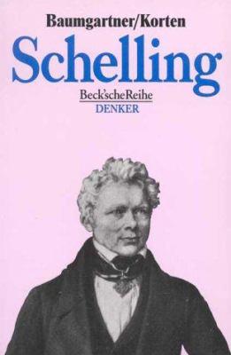 Friedrich Wilhlm Joseph Schelling (Denker) (German Edition)