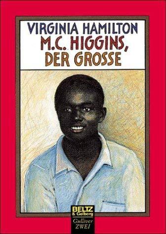 M. C. Higgins, der Groe.