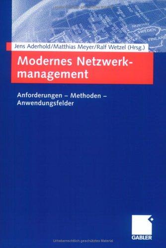 Modernes Netzwerkmanagement : Anforderungen - Methoden - Anwendungsfelder