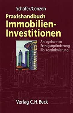 Praxishandbuch der Immobilieninvestitionen