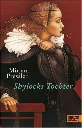 Shylocks Tochter [Gebundene Ausgabe] by Pressler, Mirjam