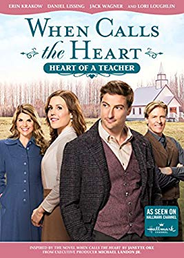 When Calls The Heart: Heart Of A Teacher
