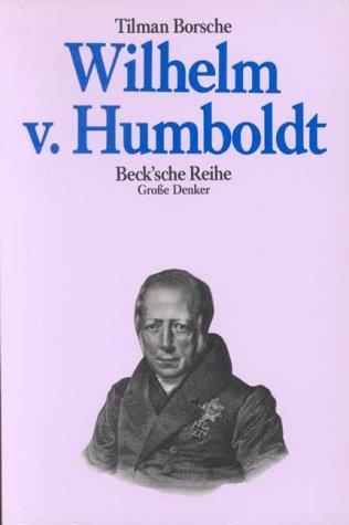 Wilhelm von Humboldt (Grosse Denker) (German Edition)