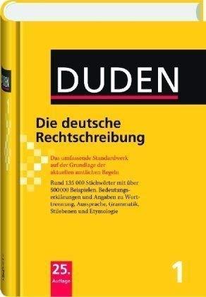 Der Duden in 12 Banden: 1 - Die Deutsche Rechtschreibung (German Edition)