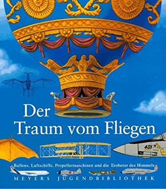 Meyers Jugendbibliothek 09. Der Traum vom Fliegen