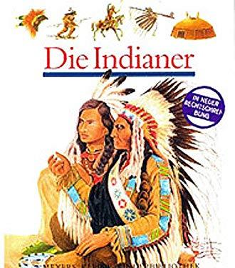 Meyers Kleine Kinderbibliothek: Die Indianer (German Edition)