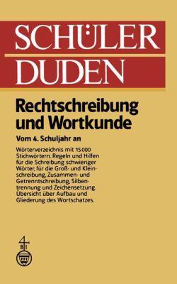 Schulerduden, Rechtschreibung Und Wortkunde: 3 Uberarb. Auflage