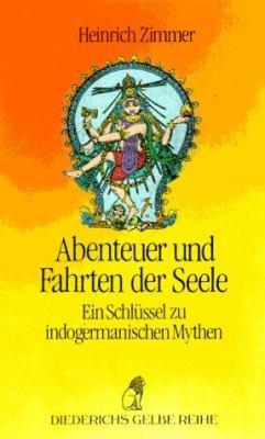 Diederichs Gelbe Reihe, Bd.67, Abenteuer und Fahrten der Seele