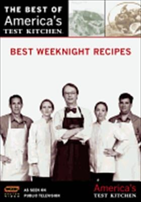 The Best of America's Test Kitchen: Best Weeknight Recipes