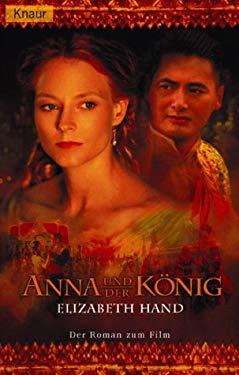 Anna und der Knig. Der Roman zum Film.