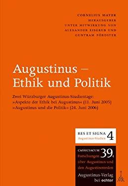Augustinus - Ethik und Politik