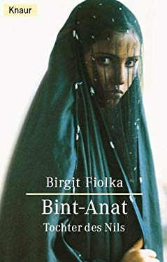 Bint- Anat. Tochter des Nils.