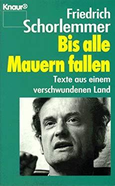 Bis Alle Mauern Fallen (German Edition)