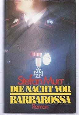 Die Nacht vor Barbarossa. Roman