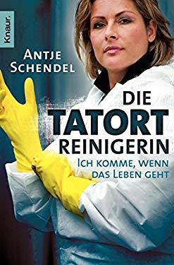Die Tatortreinigerin (German Edition)