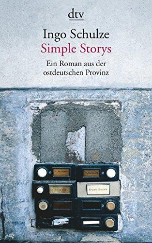 Ein Roman Aus der Ostdeutschen Provinz = Simple Stories 9783423127028