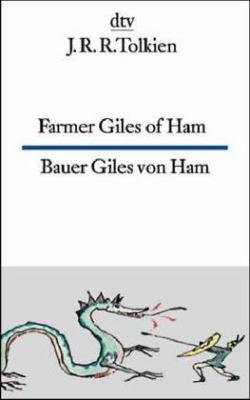 Farmer Giles of Ham/Bauer Giles Von Ham 9783423093835